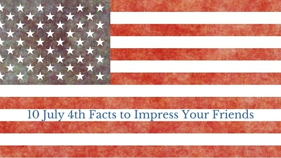 10_July_4th_Facts_to_Impress_Your_Friends_1.jpg