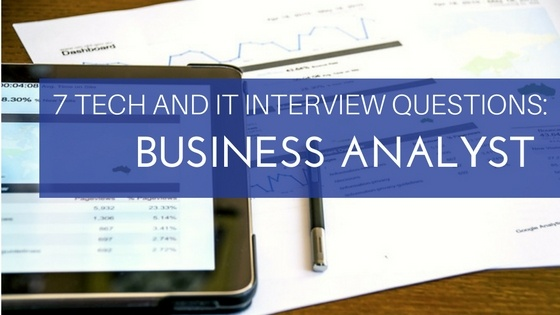 IT & Tech Business Analyst Interview   Advanced Resources
